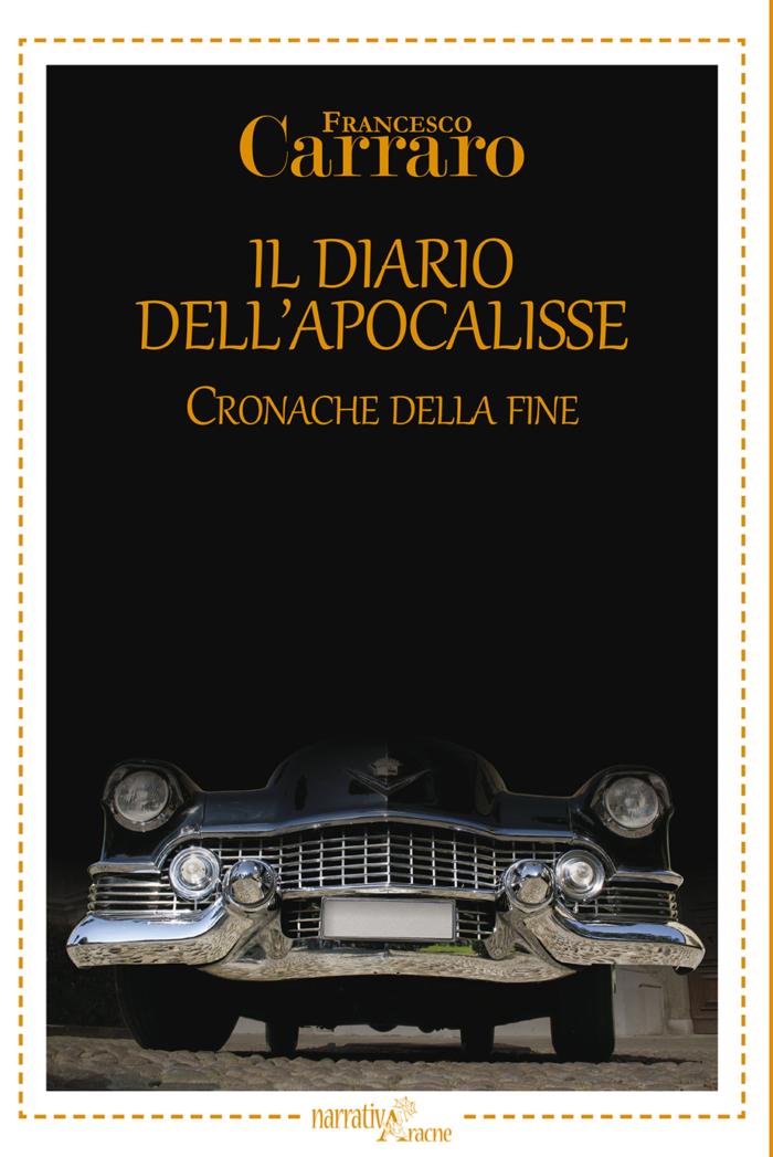 Il Diario Dell Apocalisse Cronache Della Fine